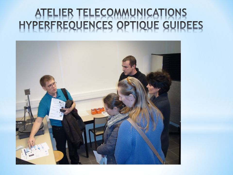 ATELIER TELECOMMUNICATIONS HYPERFREQUENCES OPTIQUE GUIDEES