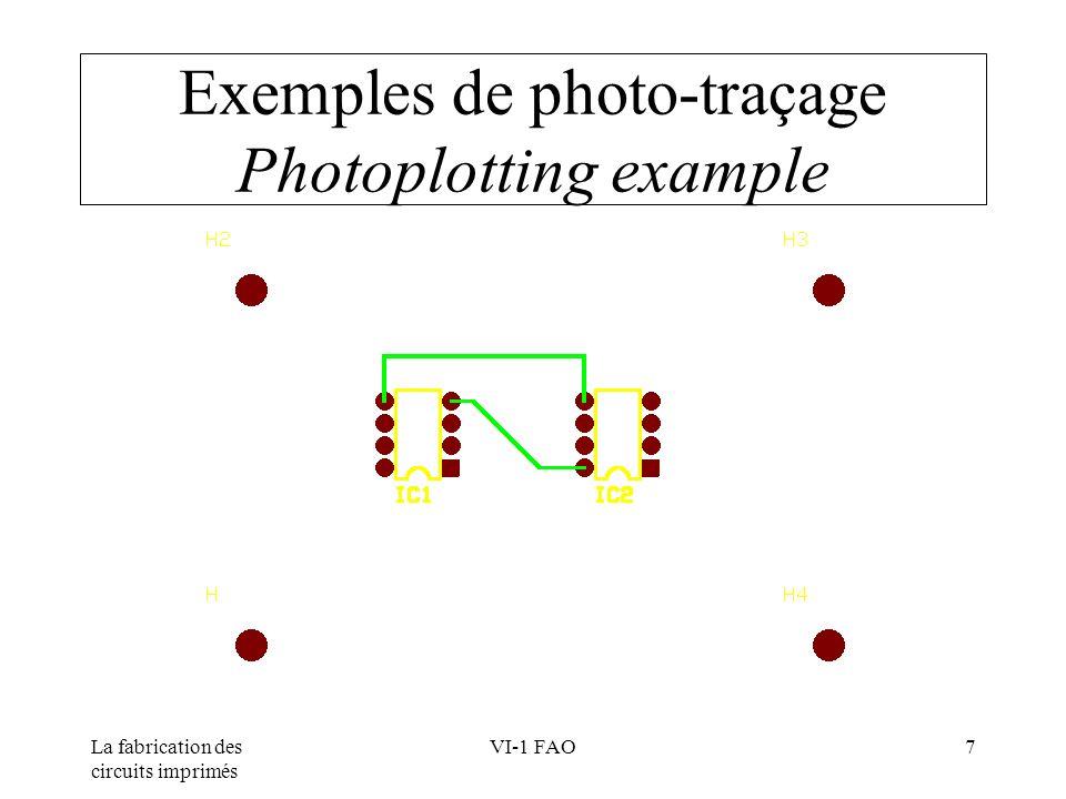 Exemples de photo-traçage Photoplotting example