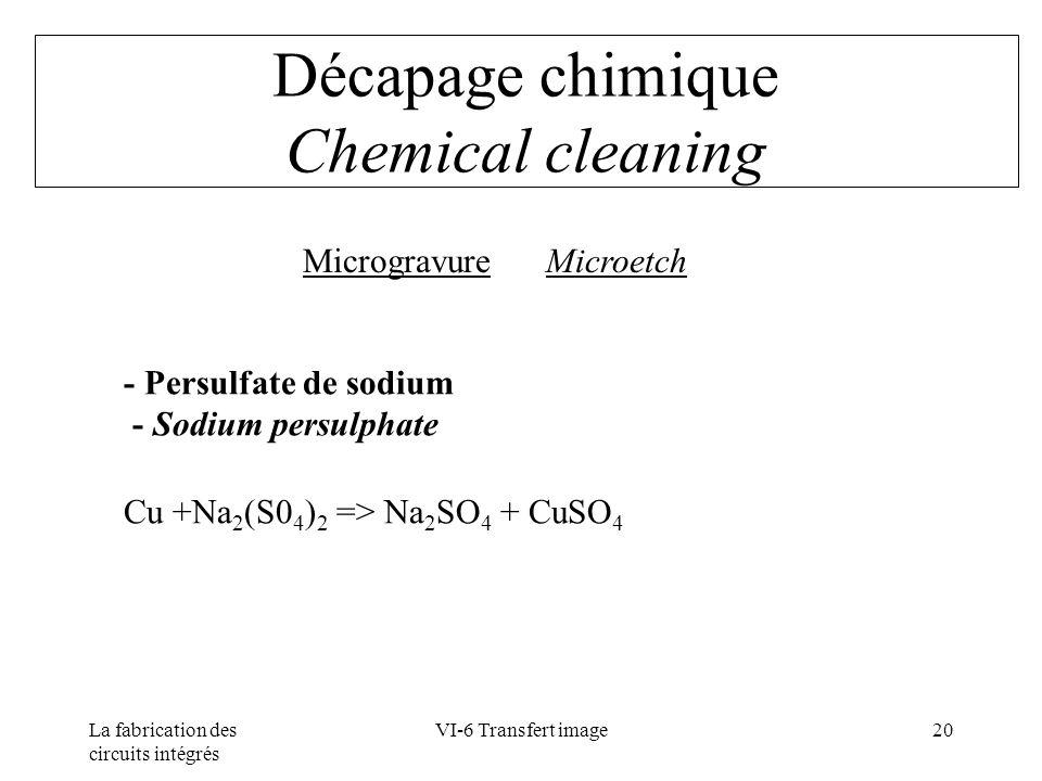 Décapage chimique Chemical cleaning