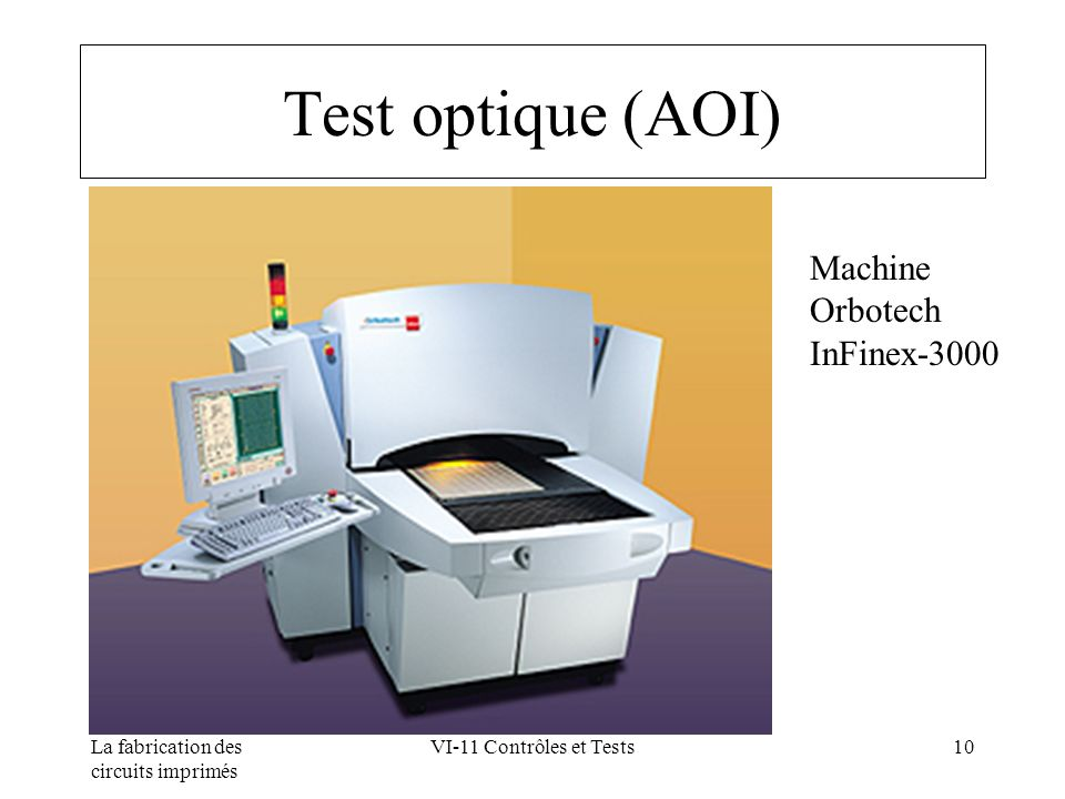 Test optique (AOI) Machine Orbotech InFinex-3000