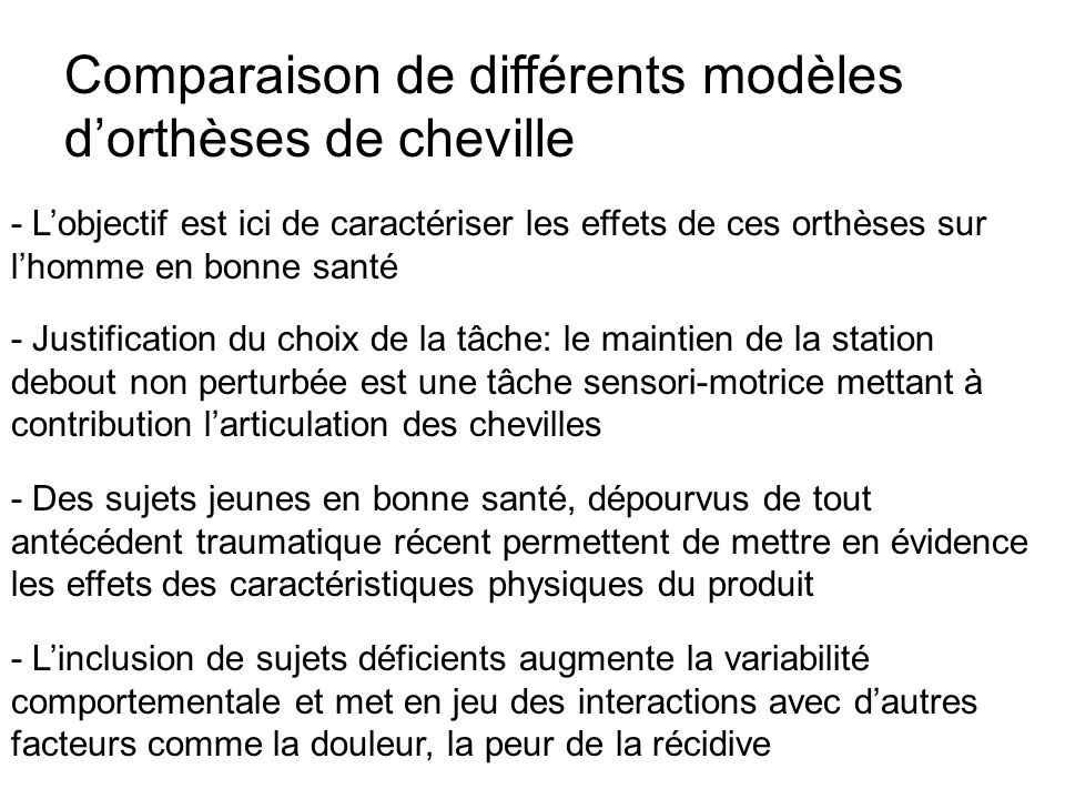 Comparaison de différents modèles d'orthèses de cheville