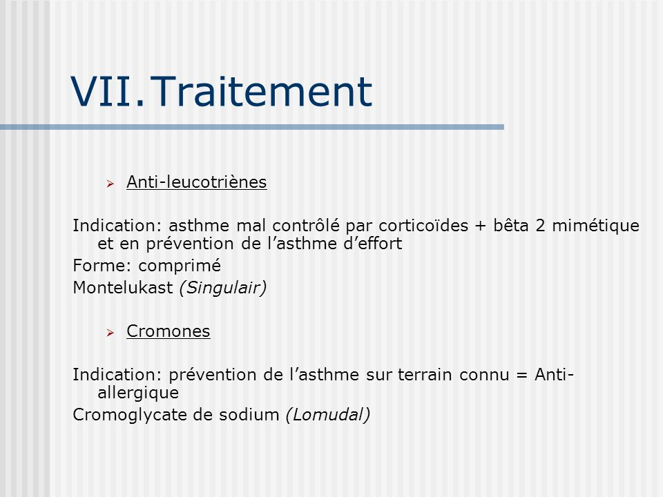 Traitement Anti-leucotriènes