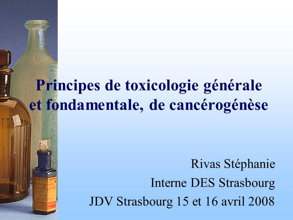 Principes de toxicologie générale et fondamentale, de cancérogénèse