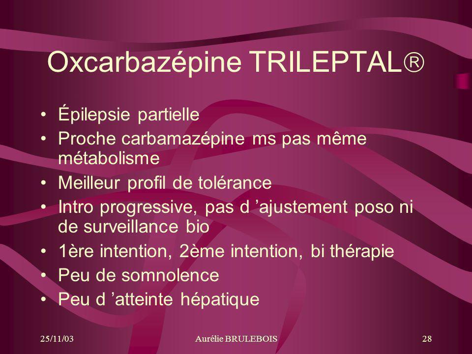 Oxcarbazépine TRILEPTAL