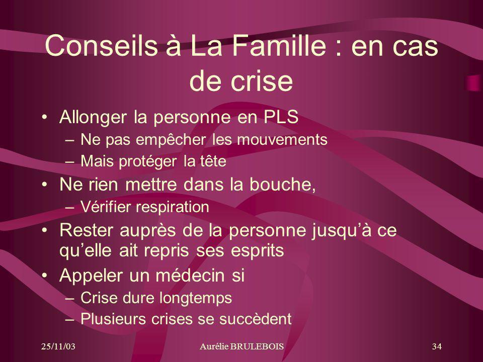 Conseils à La Famille : en cas de crise