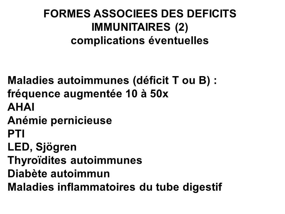 FORMES ASSOCIEES DES DEFICITS IMMUNITAIRES (2)