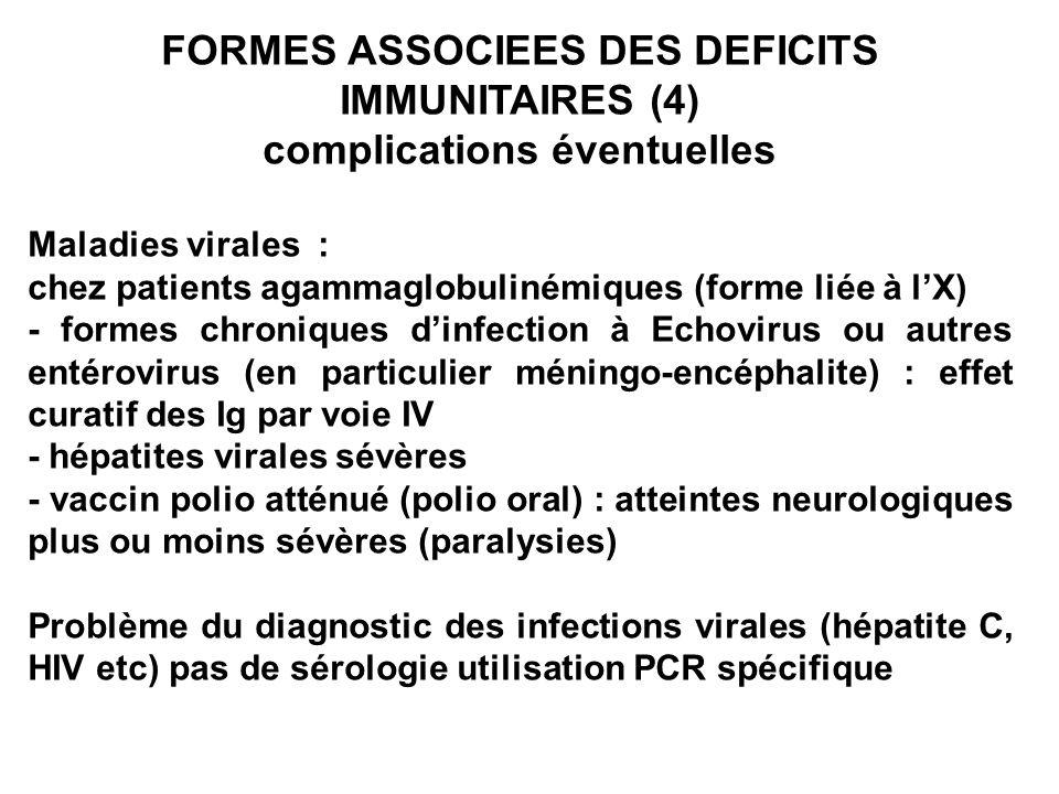 FORMES ASSOCIEES DES DEFICITS IMMUNITAIRES (4)