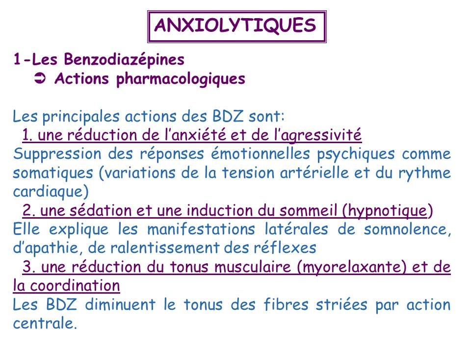 ANXIOLYTIQUES 1-Les Benzodiazépines  Actions pharmacologiques