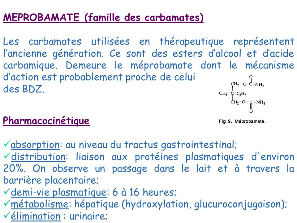 MEPROBAMATE (famille des carbamates)