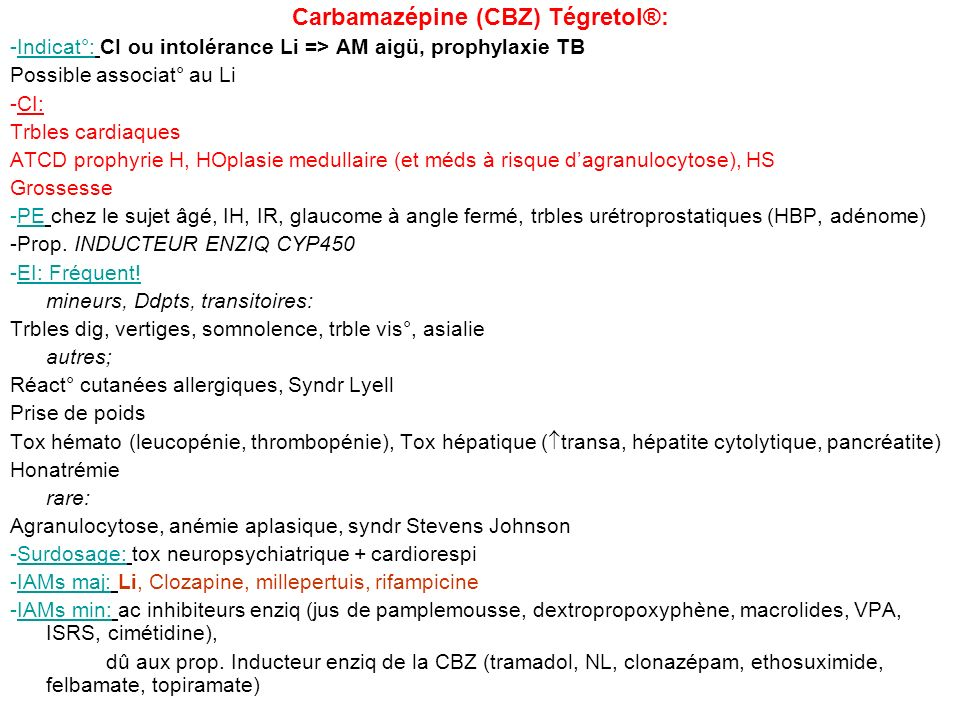 Carbamazépine (CBZ) Tégretol®: