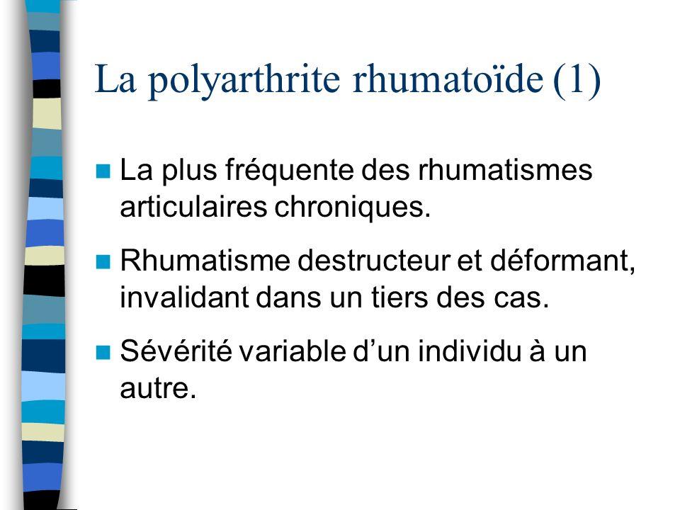 La polyarthrite rhumatoïde (1)
