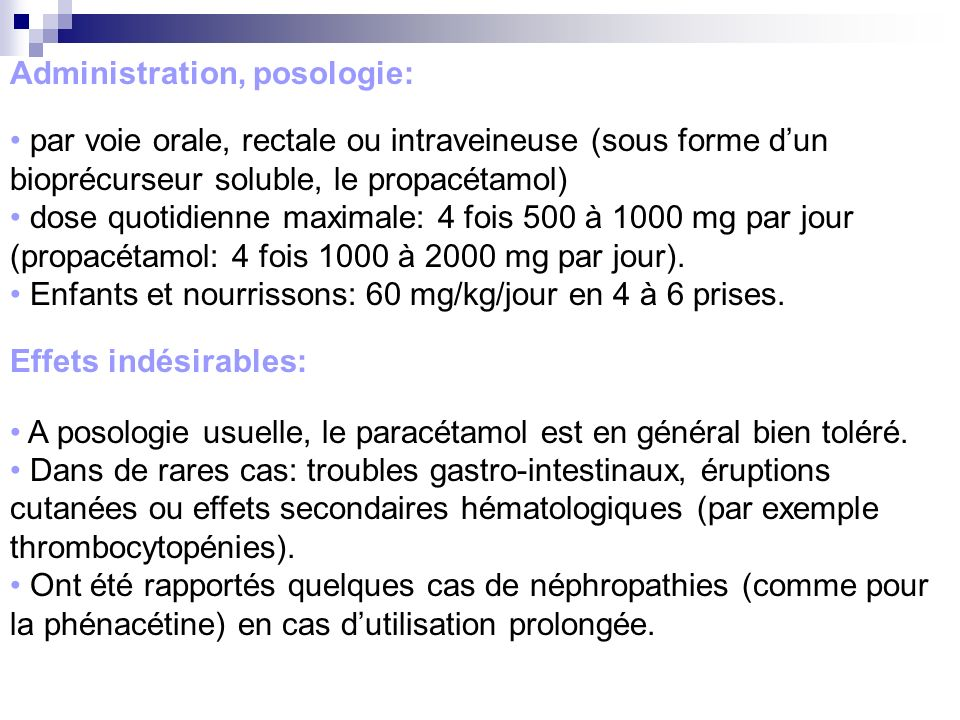 Administration, posologie: