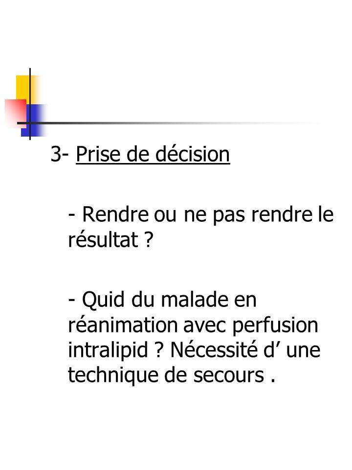 3- Prise de décision - Rendre ou ne pas rendre le résultat