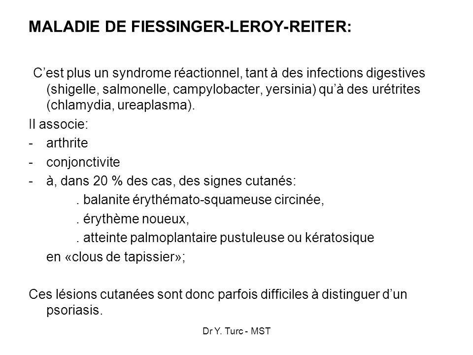 MALADIE DE FIESSINGER-LEROY-REITER: