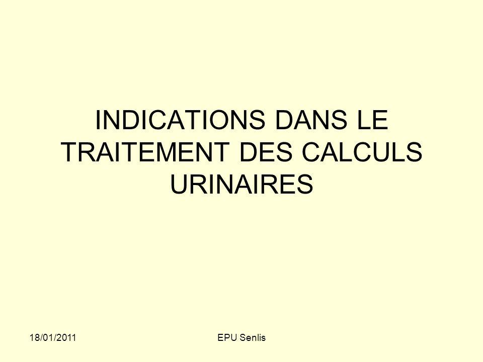 INDICATIONS DANS LE TRAITEMENT DES CALCULS URINAIRES