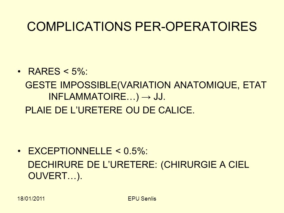 COMPLICATIONS PER-OPERATOIRES