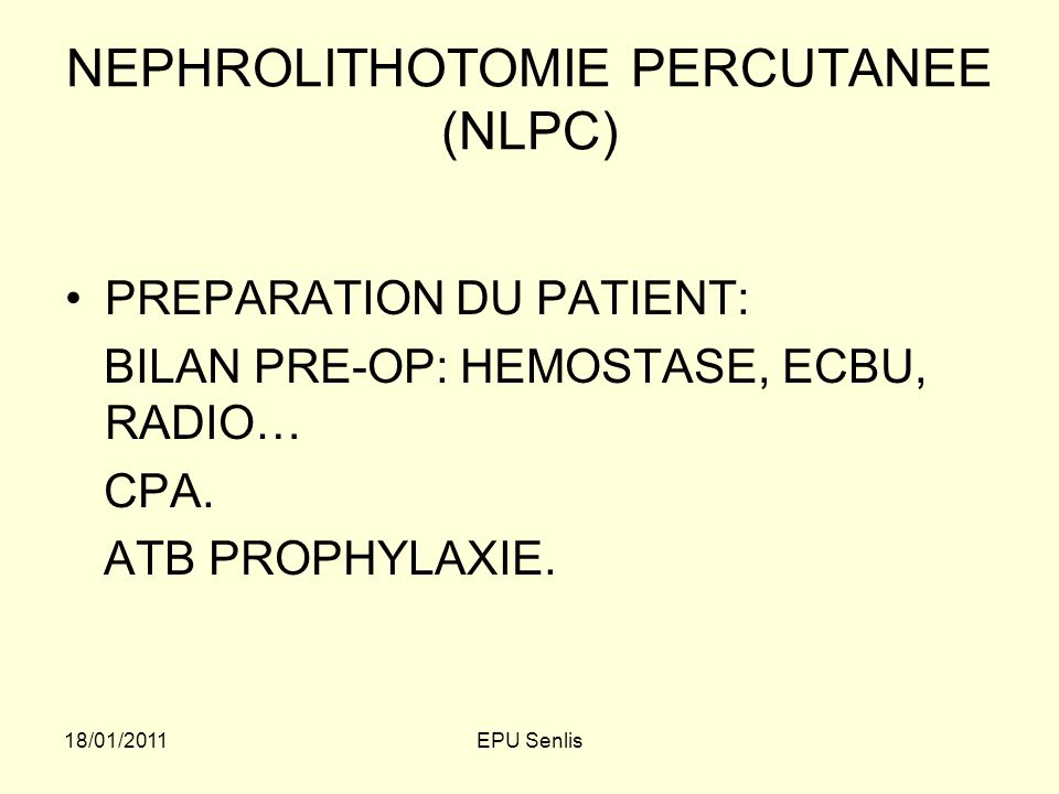 NEPHROLITHOTOMIE PERCUTANEE (NLPC)