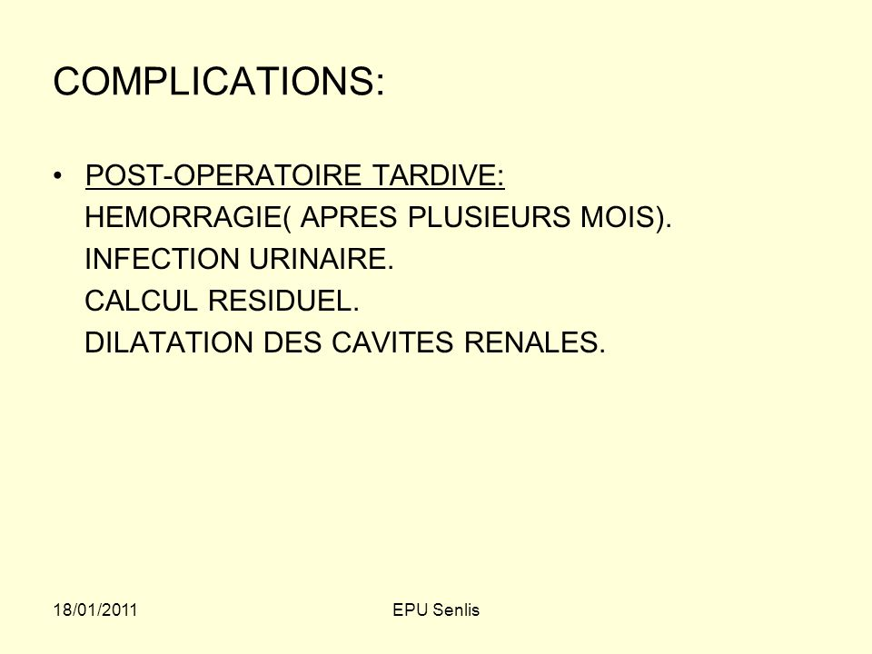 COMPLICATIONS: POST-OPERATOIRE TARDIVE: