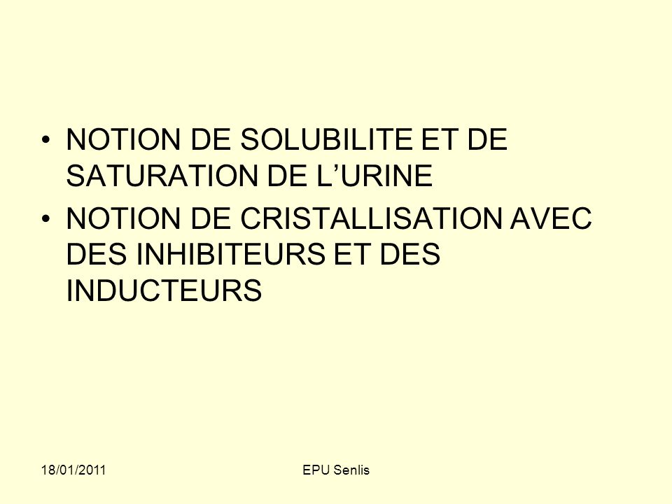 NOTION DE SOLUBILITE ET DE SATURATION DE L'URINE