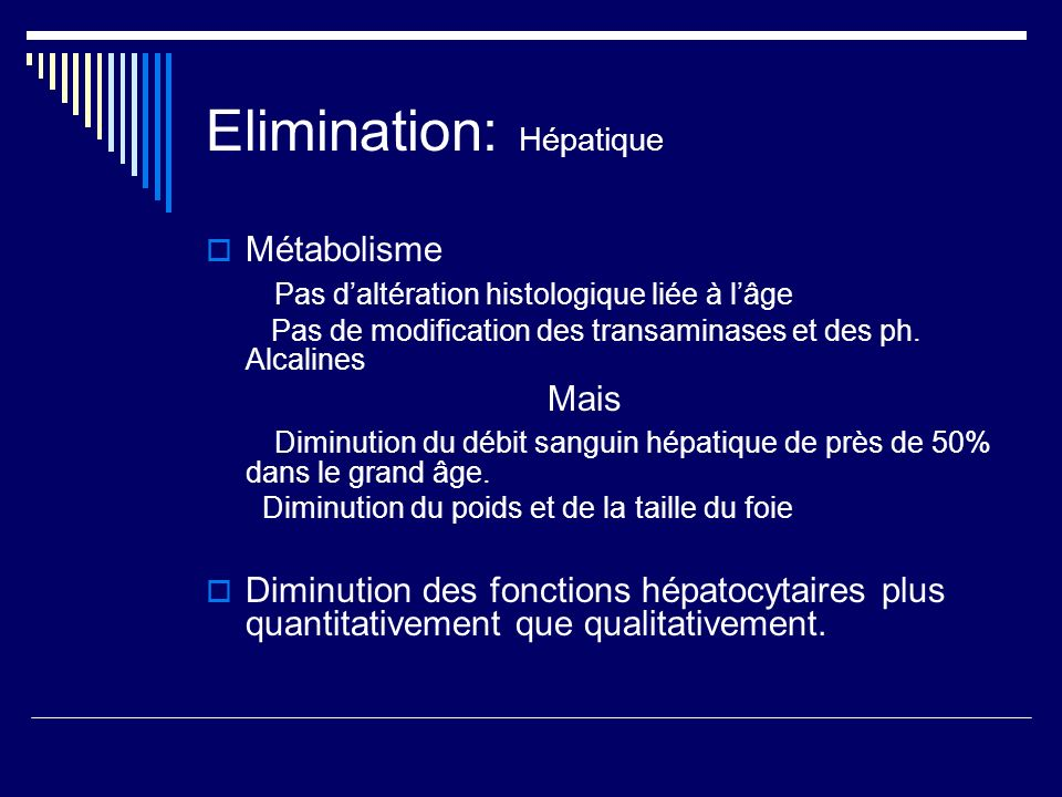 Elimination: Hépatique