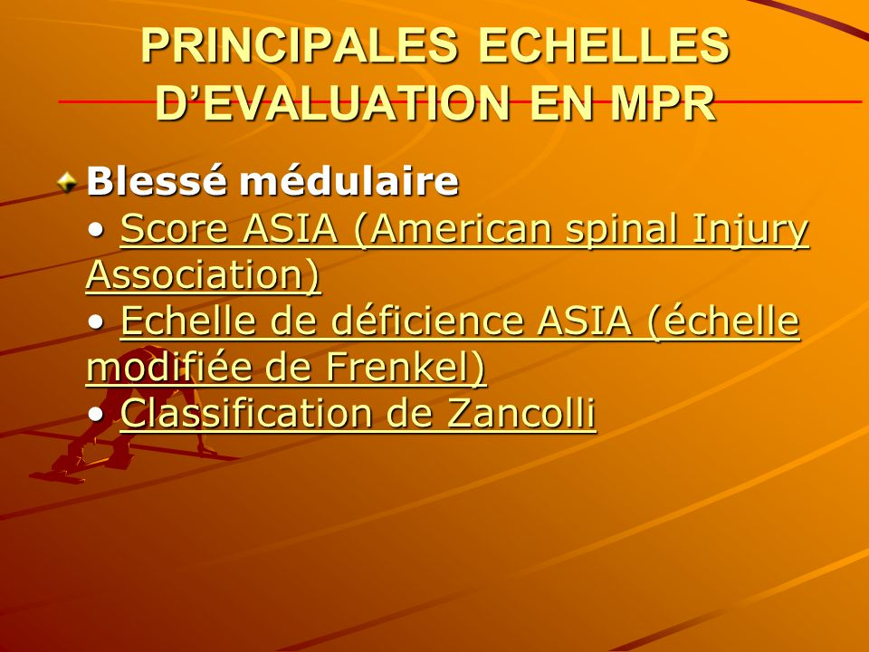 PRINCIPALES ECHELLES D'EVALUATION EN MPR