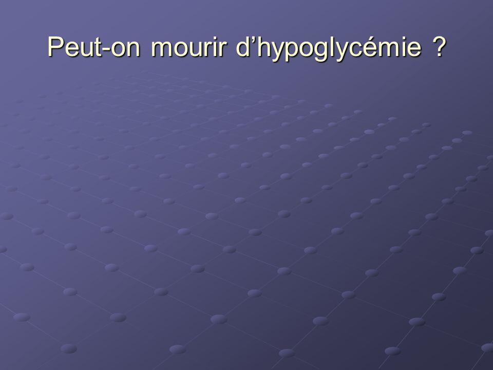 Peut-on mourir d'hypoglycémie