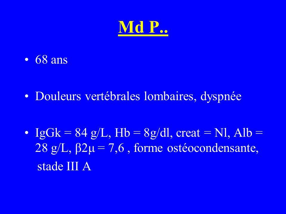 Md P.. 68 ans Douleurs vertébrales lombaires, dyspnée