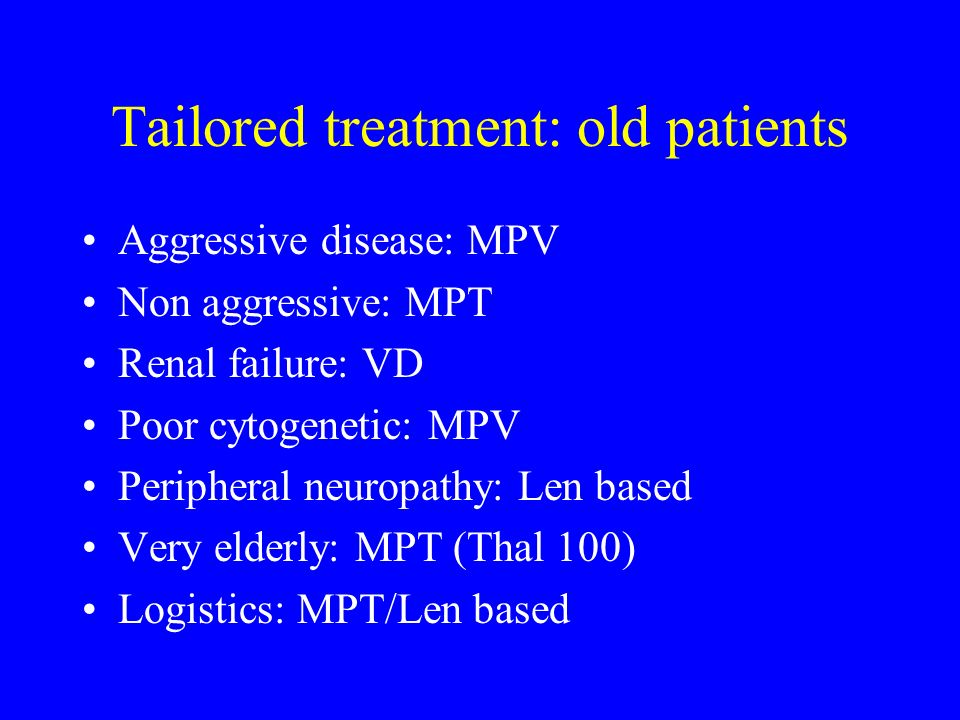 Tailored treatment: old patients