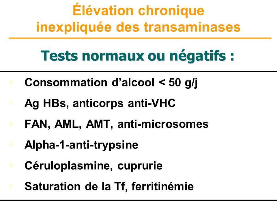 Élévation chronique inexpliquée des transaminases