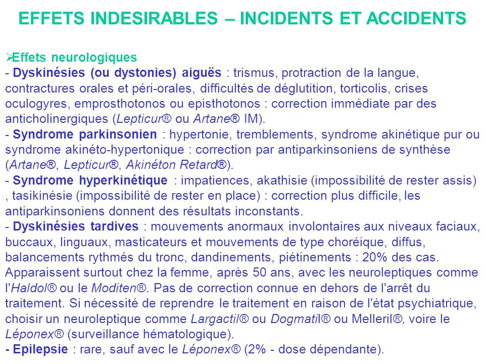 EFFETS INDESIRABLES – INCIDENTS ET ACCIDENTS