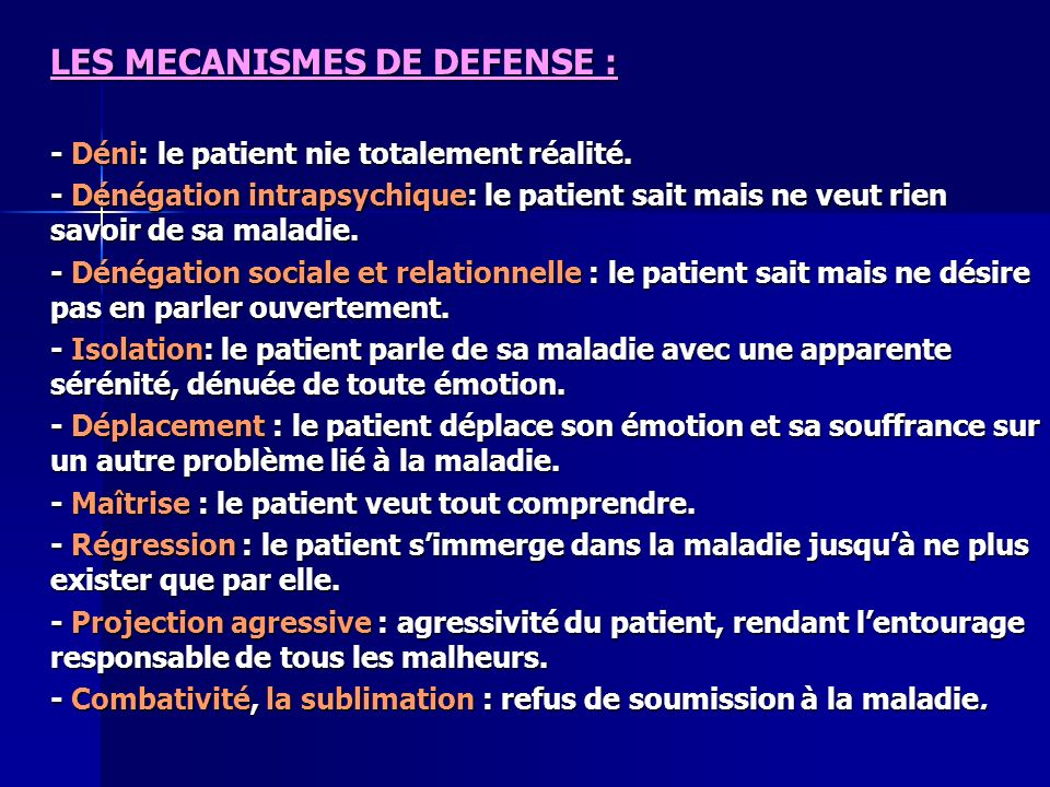 LES MECANISMES DE DEFENSE :
