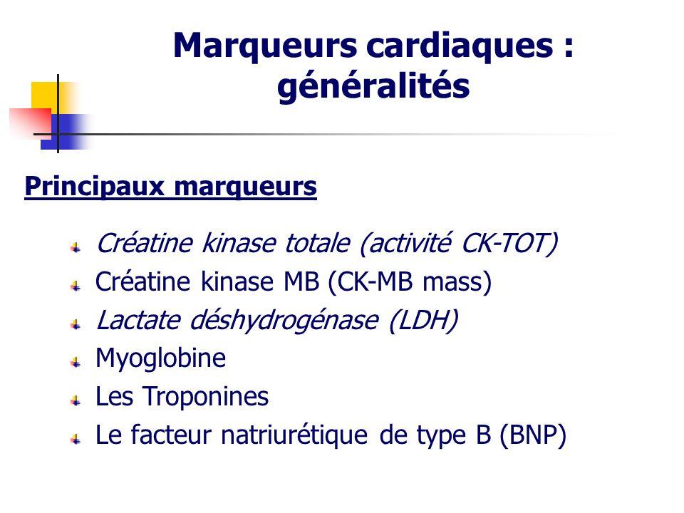 Marqueurs cardiaques :