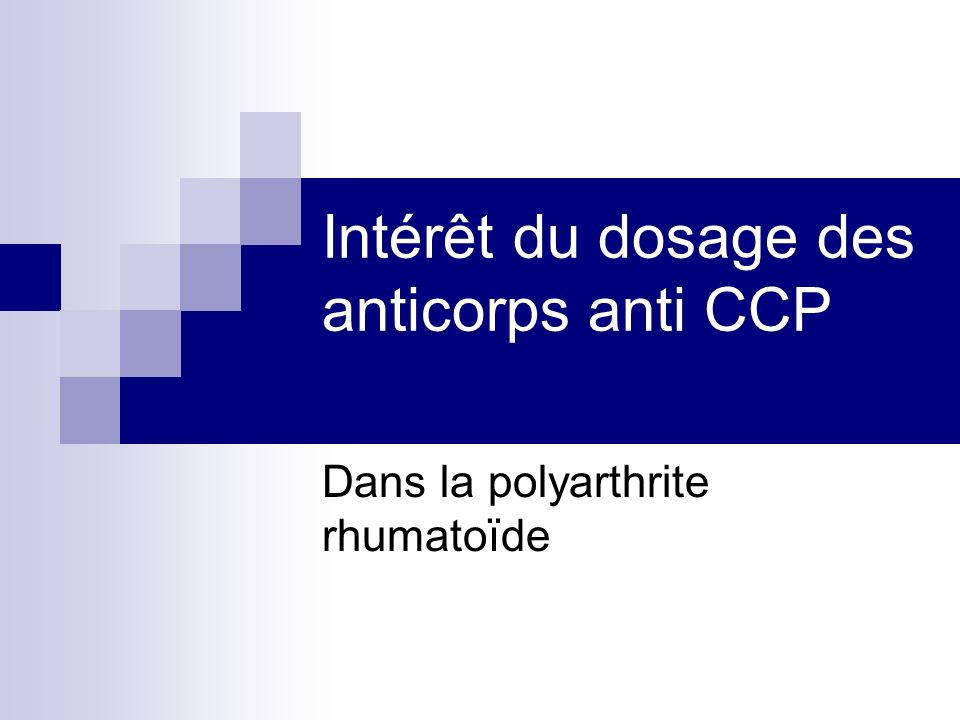 Intérêt du dosage des anticorps anti CCP