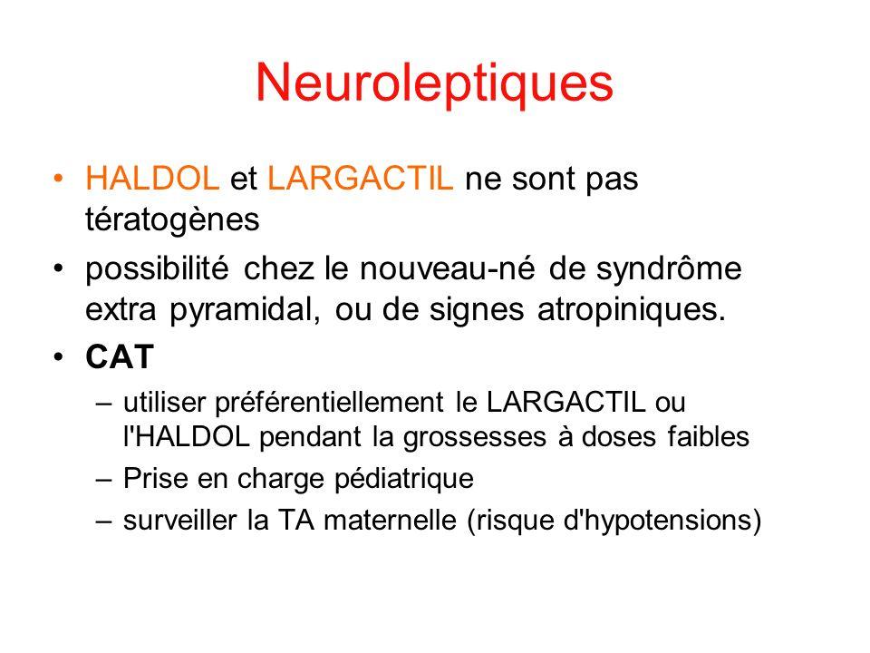 Neuroleptiques HALDOL et LARGACTIL ne sont pas tératogènes