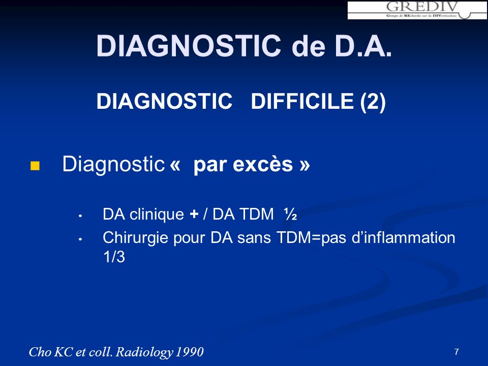 DIAGNOSTIC de D.A. DIAGNOSTIC DIFFICILE (2) Diagnostic « par excès »