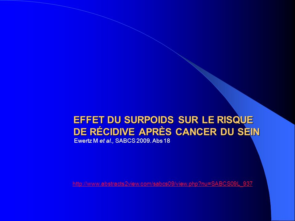 EFFET DU SURPOIDS SUR LE RISQUE DE RÉCIDIVE APRÈS CANCER DU SEIN