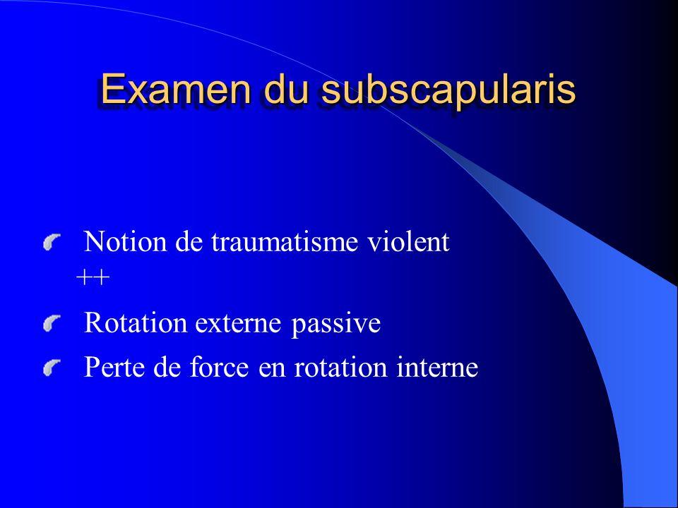 Examen du subscapularis