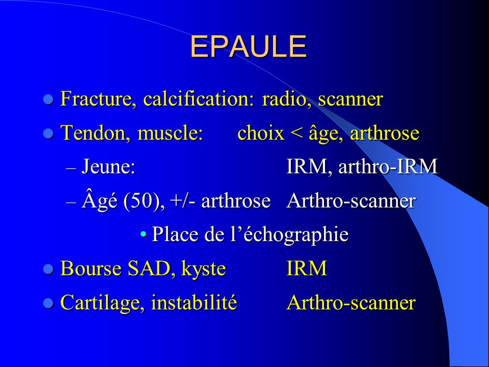 EPAULE Fracture, calcification: radio, scanner