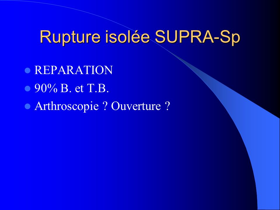 Rupture isolée SUPRA-Sp