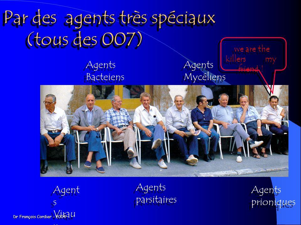 Par des agents très spéciaux (tous des 007)