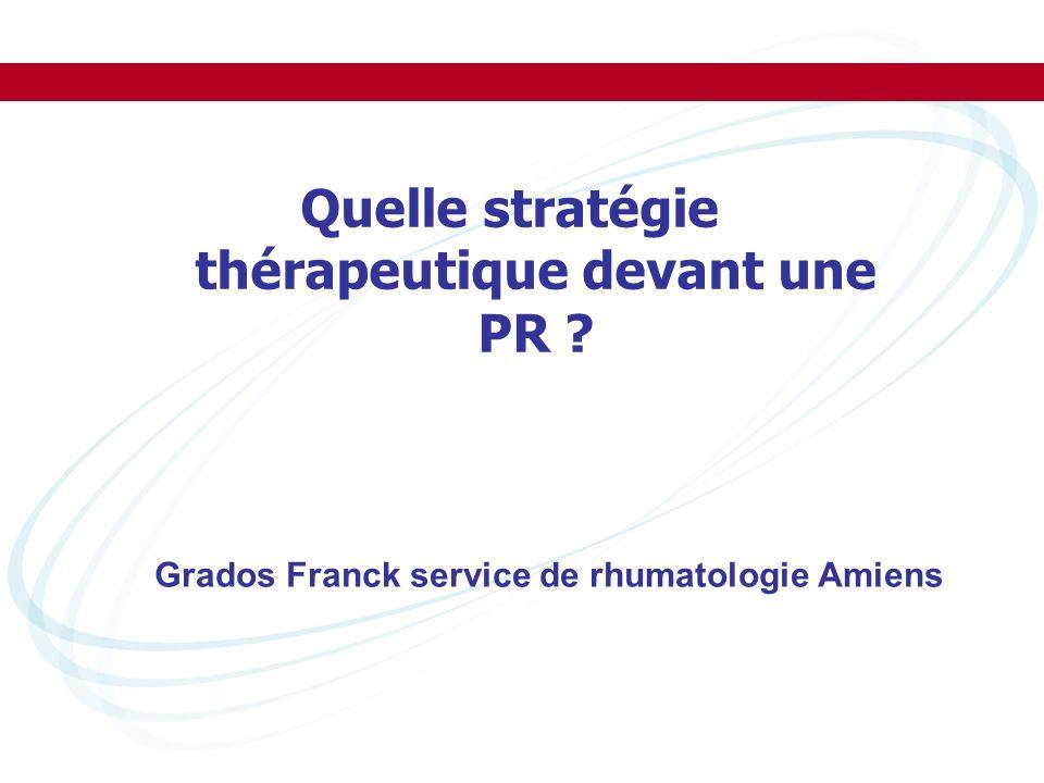Quelle stratégie thérapeutique devant une PR