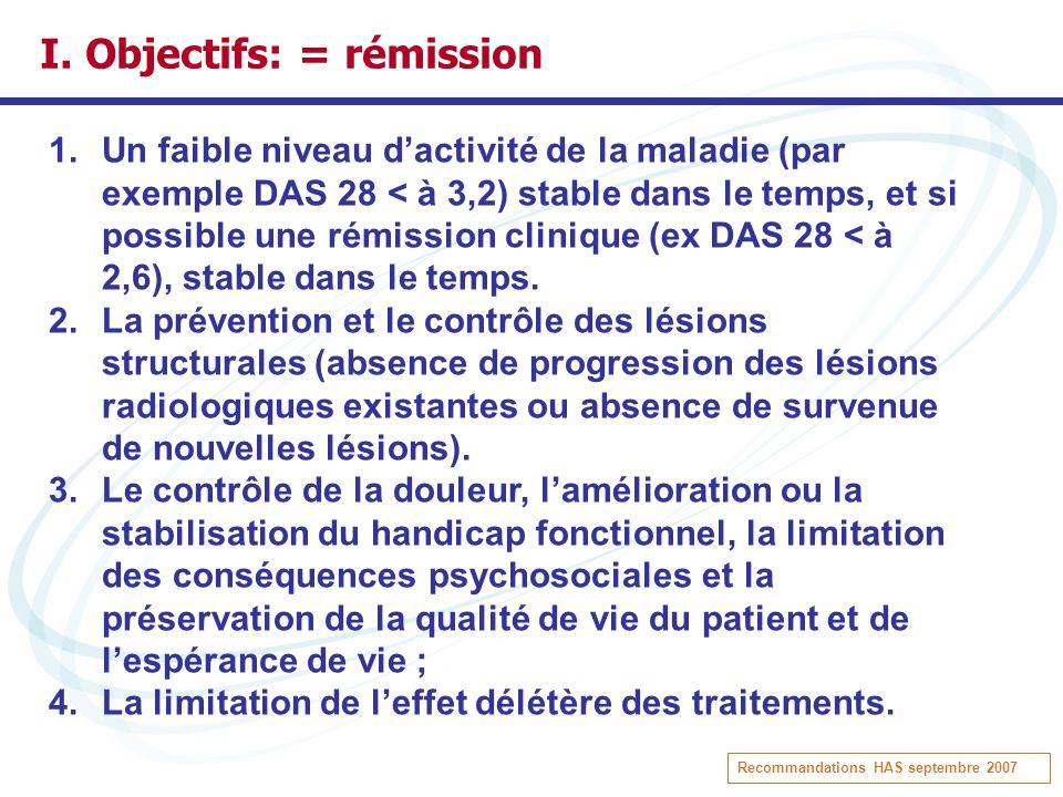 I. Objectifs: = rémission
