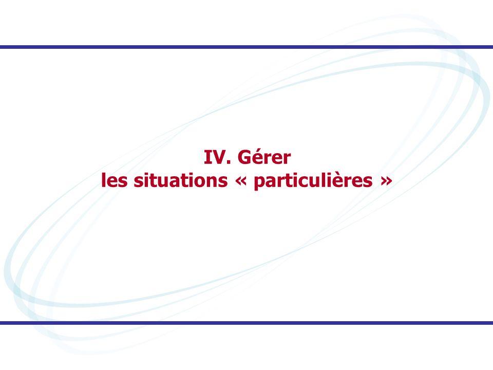 les situations « particulières »