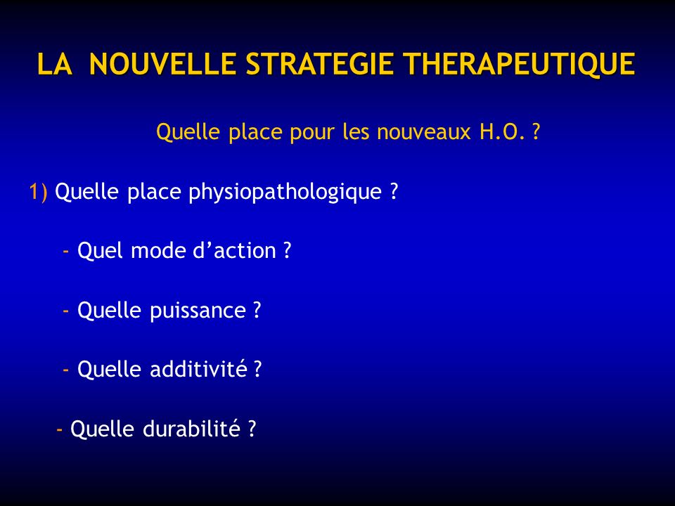 LA NOUVELLE STRATEGIE THERAPEUTIQUE