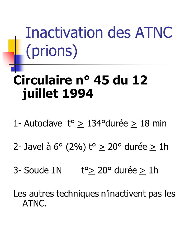 Inactivation des ATNC (prions)