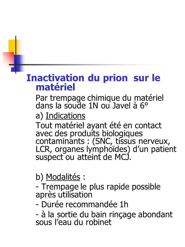 Inactivation du prion sur le matériel