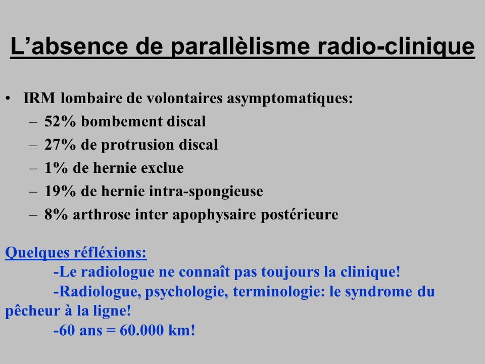 L'absence de parallèlisme radio-clinique