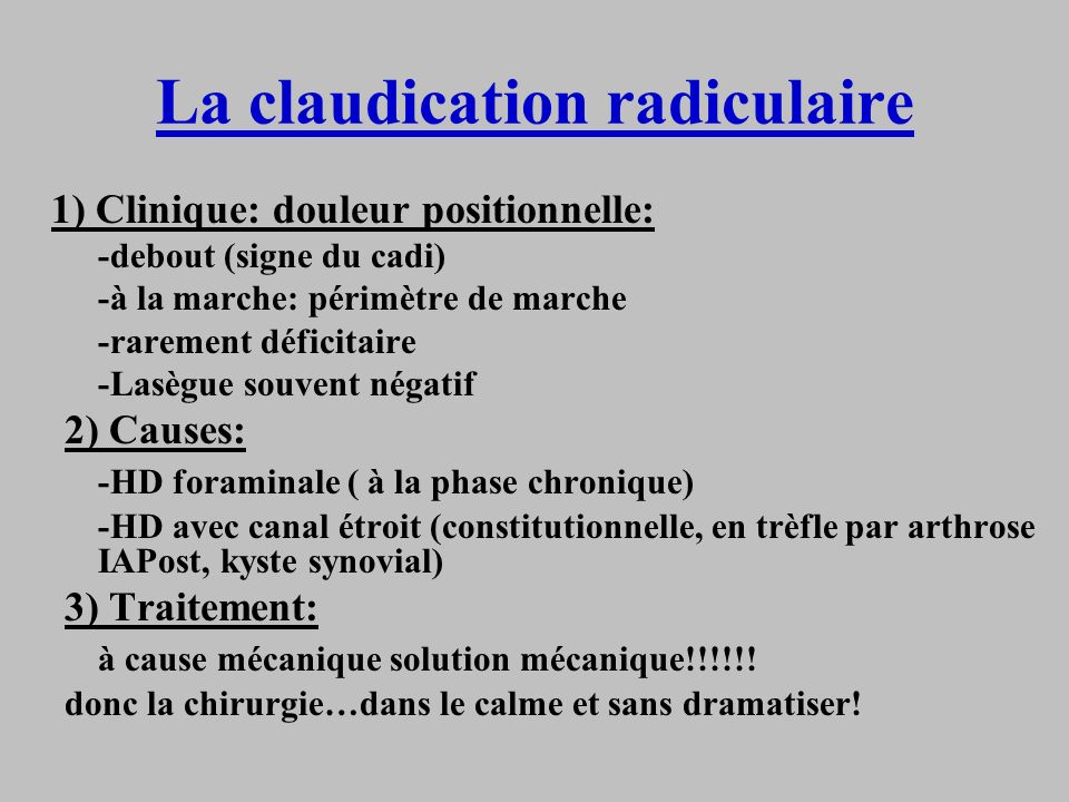 La claudication radiculaire