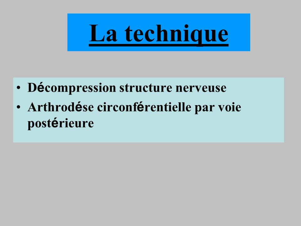 La technique Décompression structure nerveuse