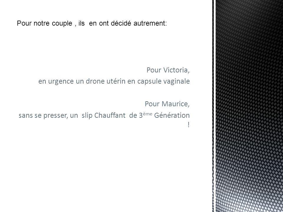en urgence un drone utérin en capsule vaginale Pour Maurice,